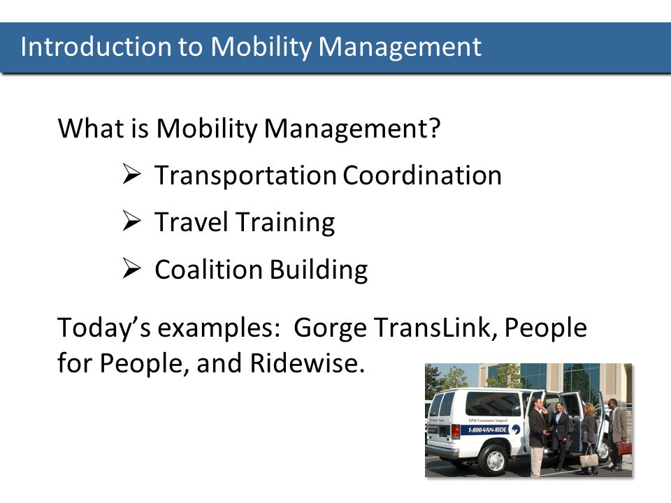 Introduction to Mobility Management What is Mobility Management.