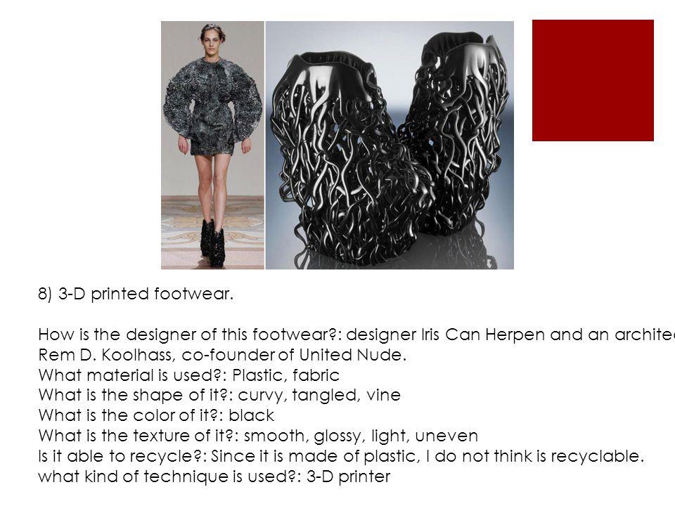 8) 3-D printed footwear.