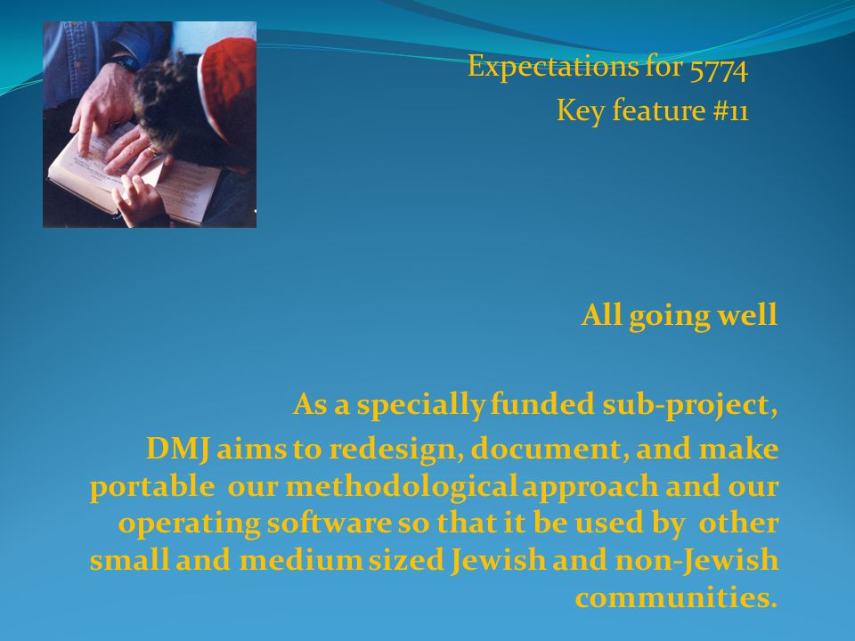 DMJ Structure Registered Maine non-profit organization Under the financial supervision of Temple Beth El, Portland, Maine Under the organizational leadership of a state-wide Minyan, a local gabbiium from ten Maine communities, and a national group of Mainers from the diaspora community