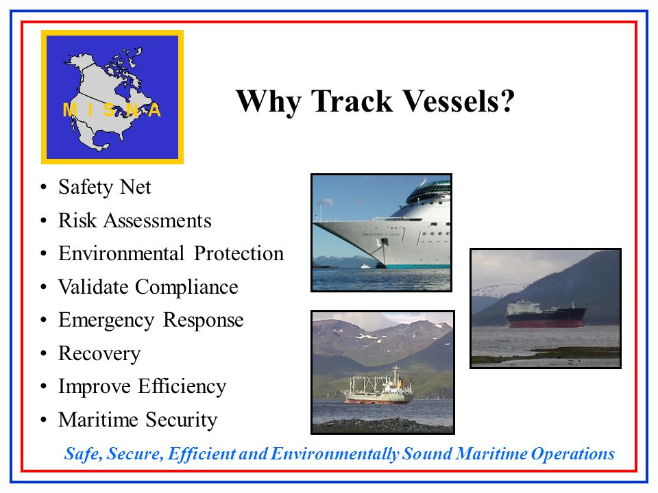 Why Track Vessels.