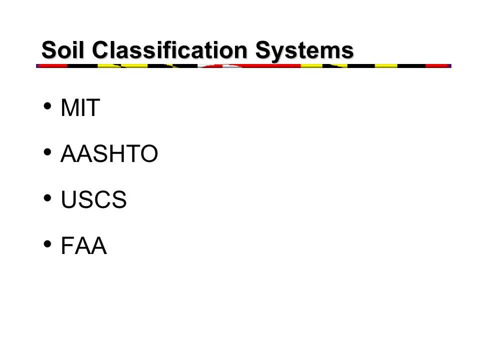 Soil Classification Systems MIT AASHTO USCS FAA
