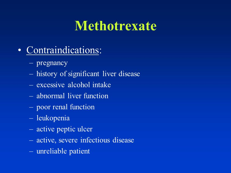Methotrexate Indications: psoriatic erythroderma acute pustular psoriasis localized pustular psoriasis psoriatic arthritis extensive psoriasis unresponsive to other, less toxic therapies psoriasis in areas preventing the individual from obtaining gainful employment psoriasis that is psychologically disabling