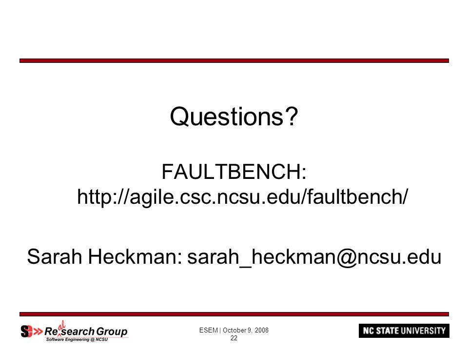 ESEM | October 9, 2008 22 Questions.