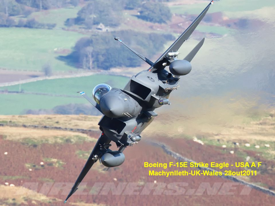 Boeing F-15E Strike Eagle - USA A F Machynlleth-UK-Wales 28out2011