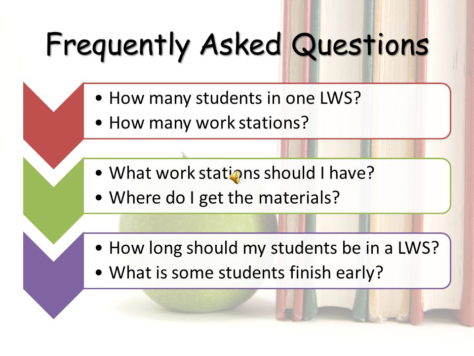 Frequently Asked Questions How many students in one LWS.