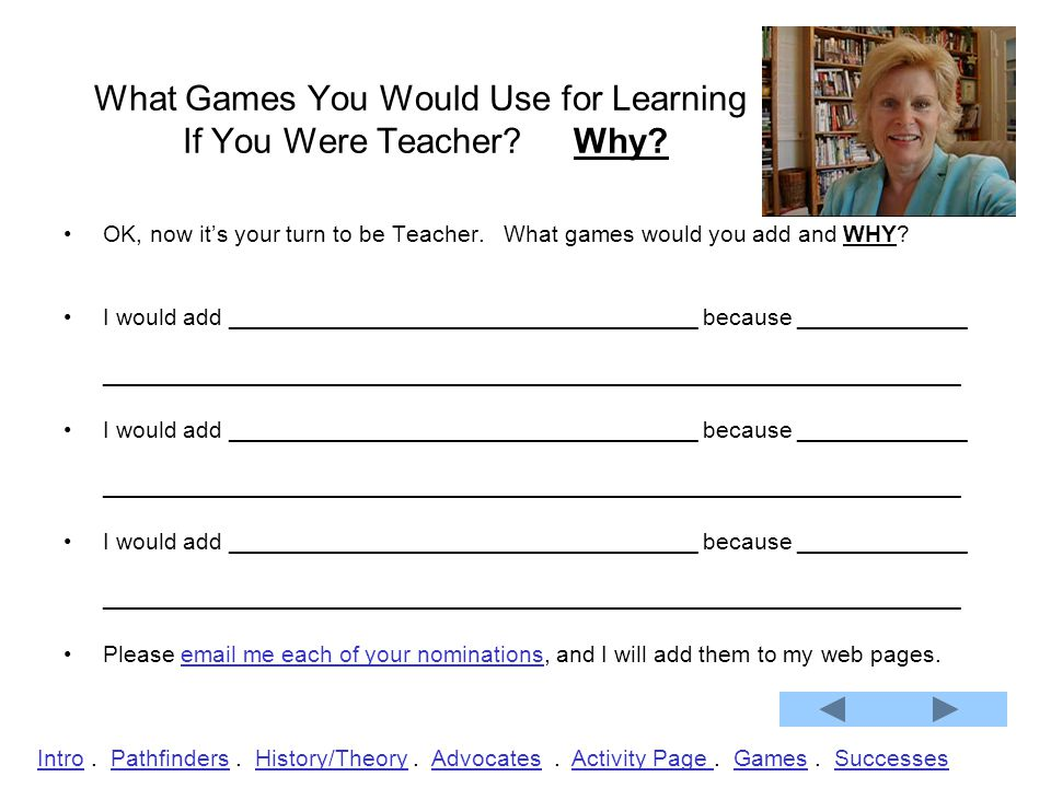 What Games You Would Use for Learning If You Were Teacher.