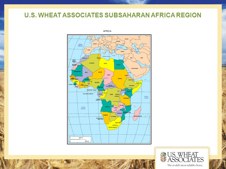 U.S. WHEAT ASSOCIATES SUBSAHARAN AFRICA REGION