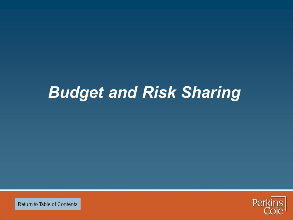 Budget and Risk Sharing Return to Table of Contents