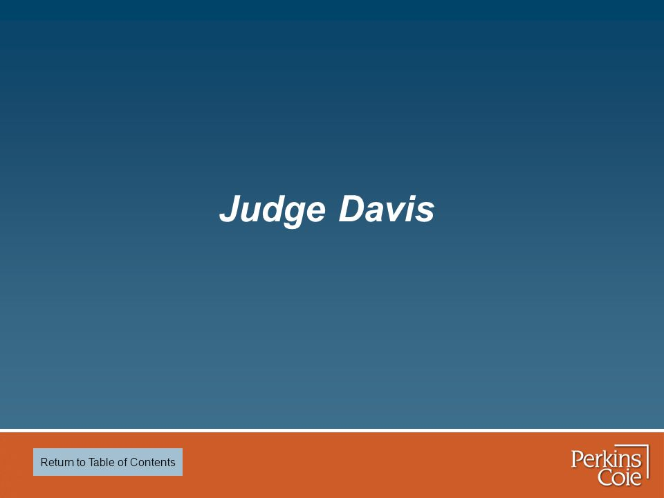 Judge Davis Return to Table of Contents
