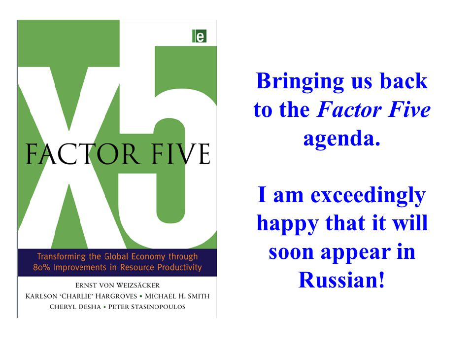 Bringing us back to the Factor Five agenda. I am exceedingly happy that it will soon appear in Russian!