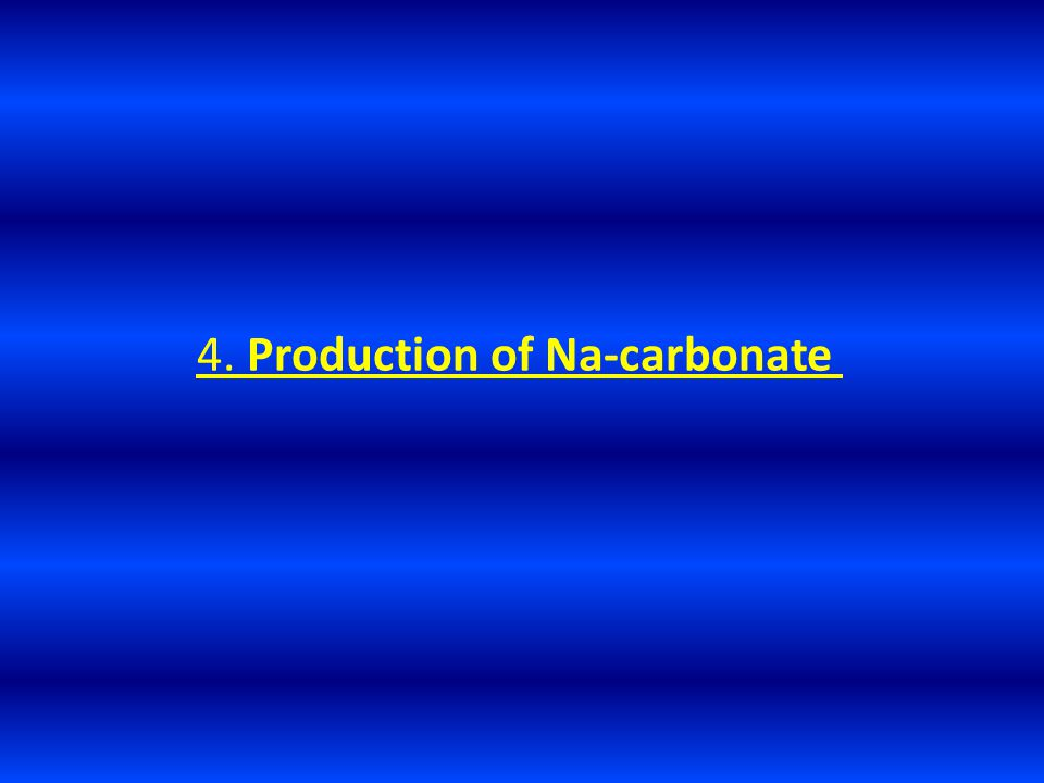 4. Production of Na-carbonate