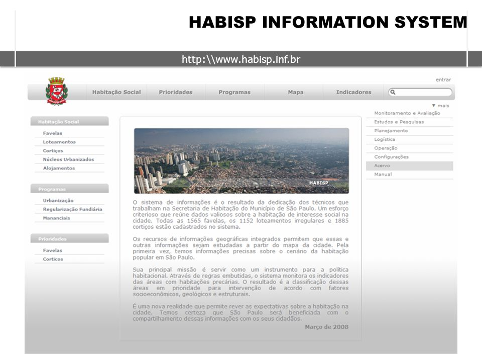 http:\\www.habisp.inf.br LIST OF FAVELAS IN THE CITY OF SÃO PAULO