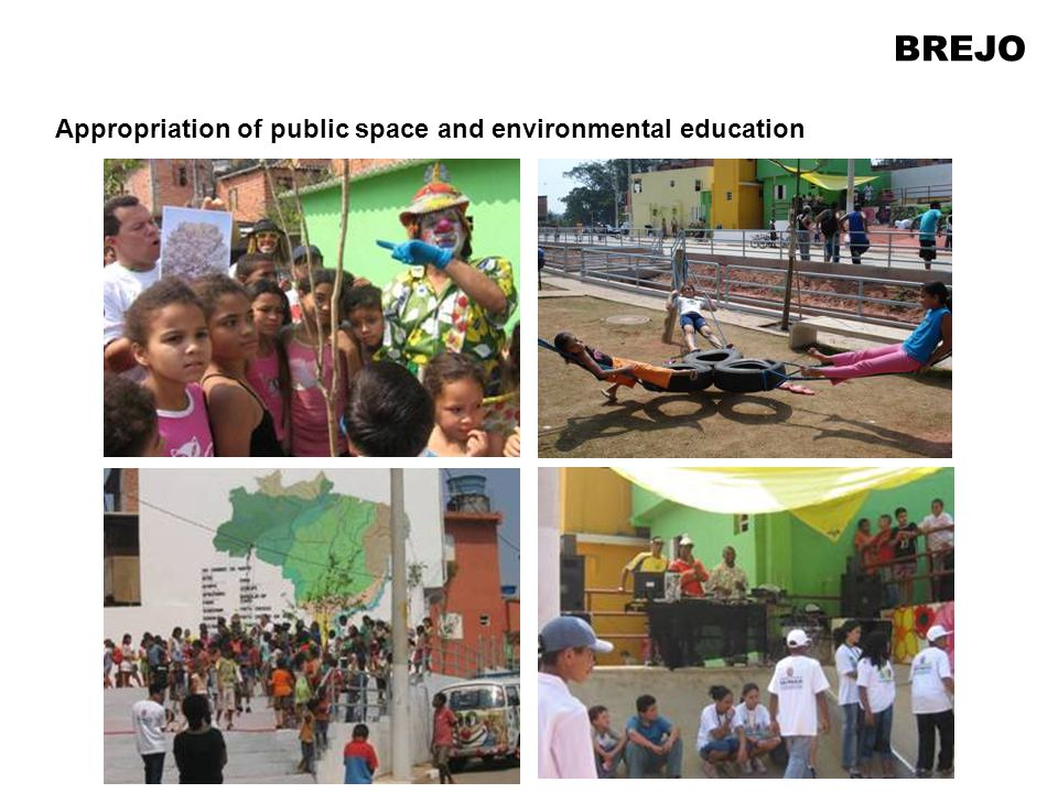 Appropriation of public space and environmental education BREJO