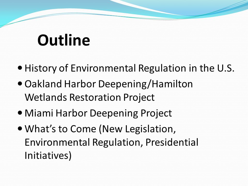 Outline History of Environmental Regulation in the U.S.