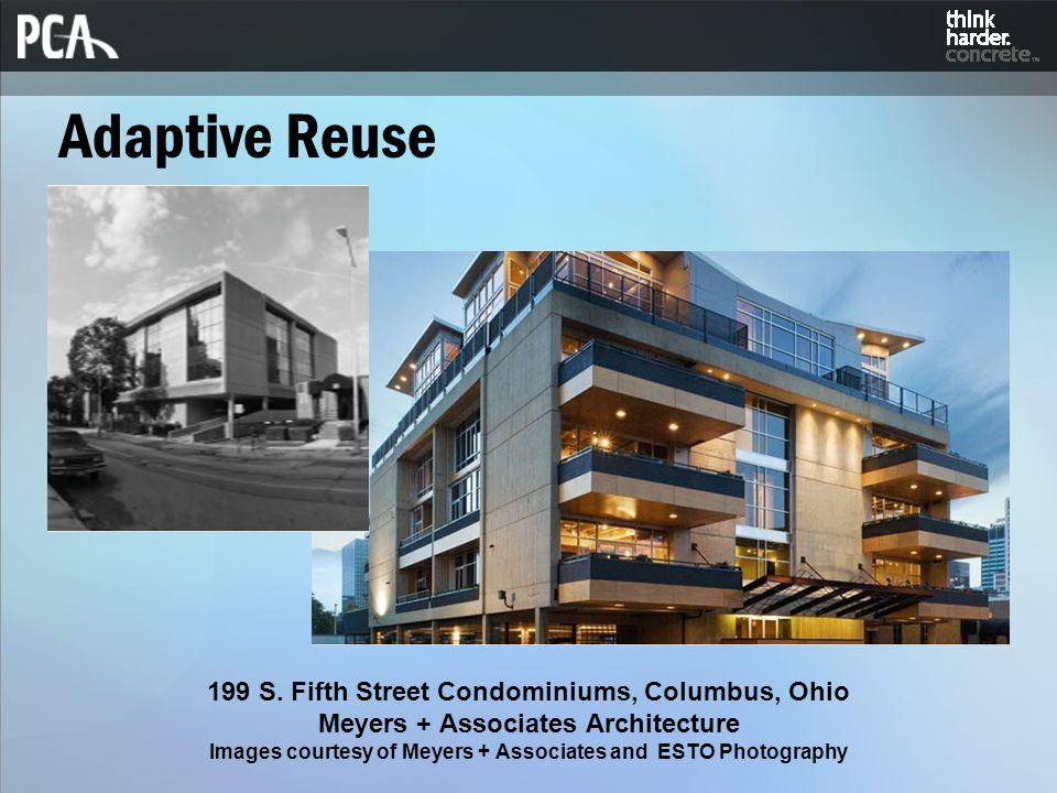 Adaptive Reuse 199 S. Fifth Street Condominiums, Columbus, Ohio Meyers + Associates Architecture Images courtesy of Meyers + Associates and ESTO Photo