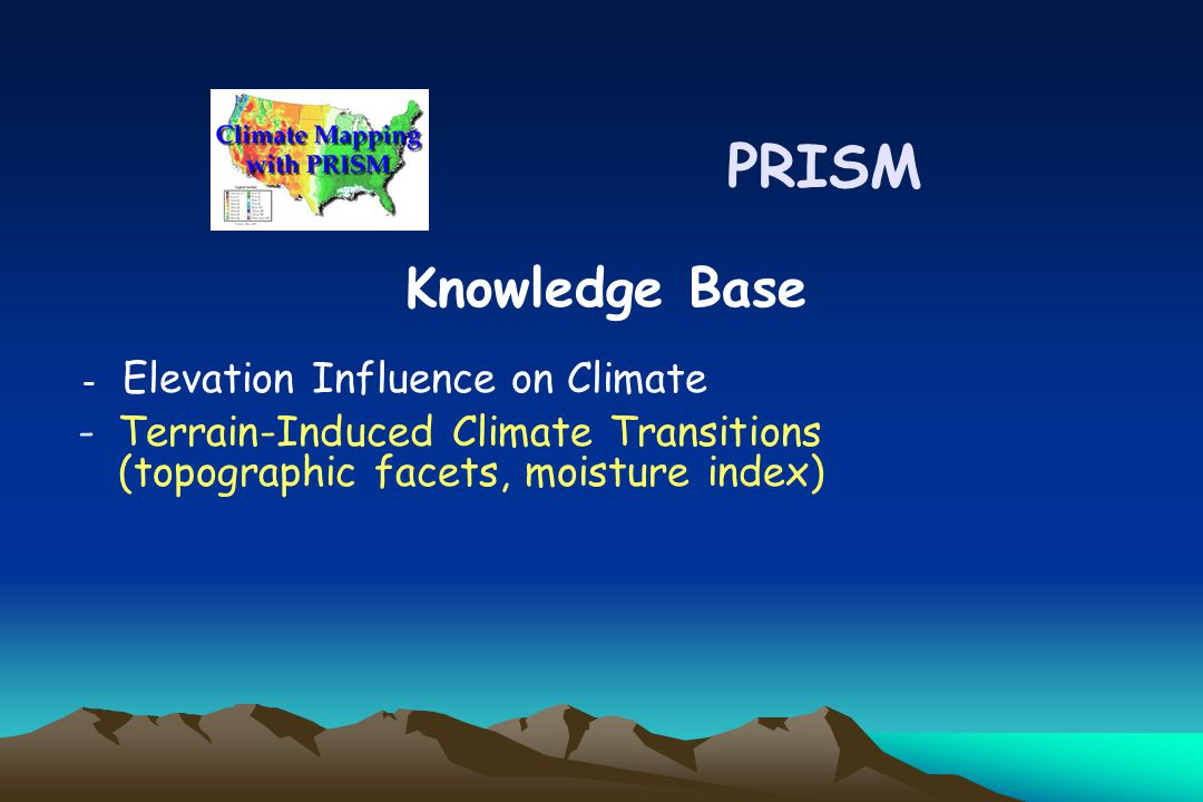 -Terrain-Induced Climate Transitions (topographic facets, moisture index) PRISM Knowledge Base - Elevation Influence on Climate