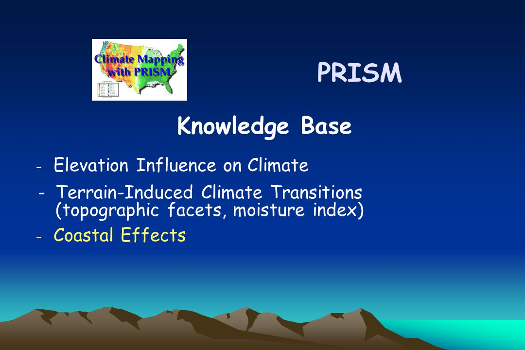 -Terrain-Induced Climate Transitions (topographic facets, moisture index) PRISM Knowledge Base - Elevation Influence on Climate - Coastal Effects