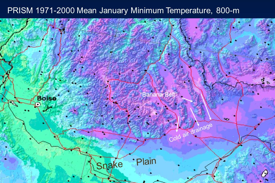 PRISM 1971-2000 Mean January Minimum Temperature, 800-m Banana Belt Cold air drainage Snake Plain