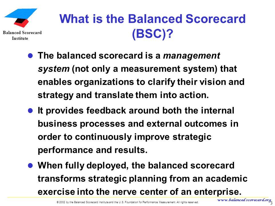 www.balanced scorecard.org © 2002 by the Balanced Scorecard Institute and the U.S.