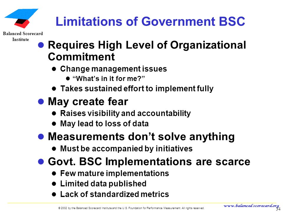 www.balanced scorecard.org © 2002 by the Balanced Scorecard Institute and the U.S. Foundation for Performance Measurement. All rights reserved. 34 U.S