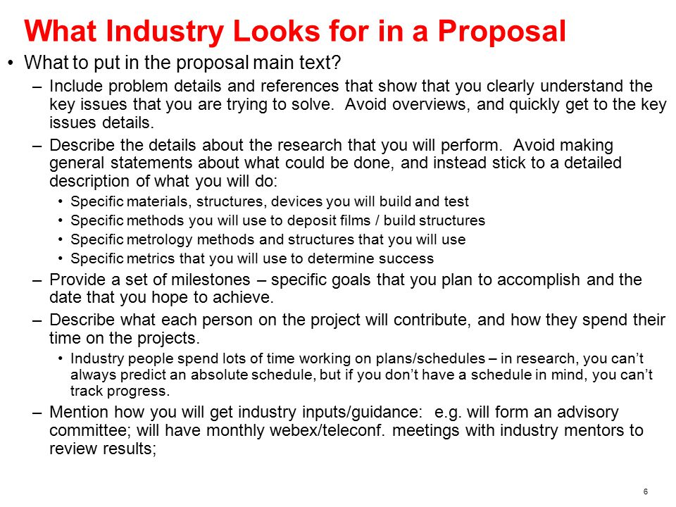 6 What Industry Looks for in a Proposal What to put in the proposal main text.