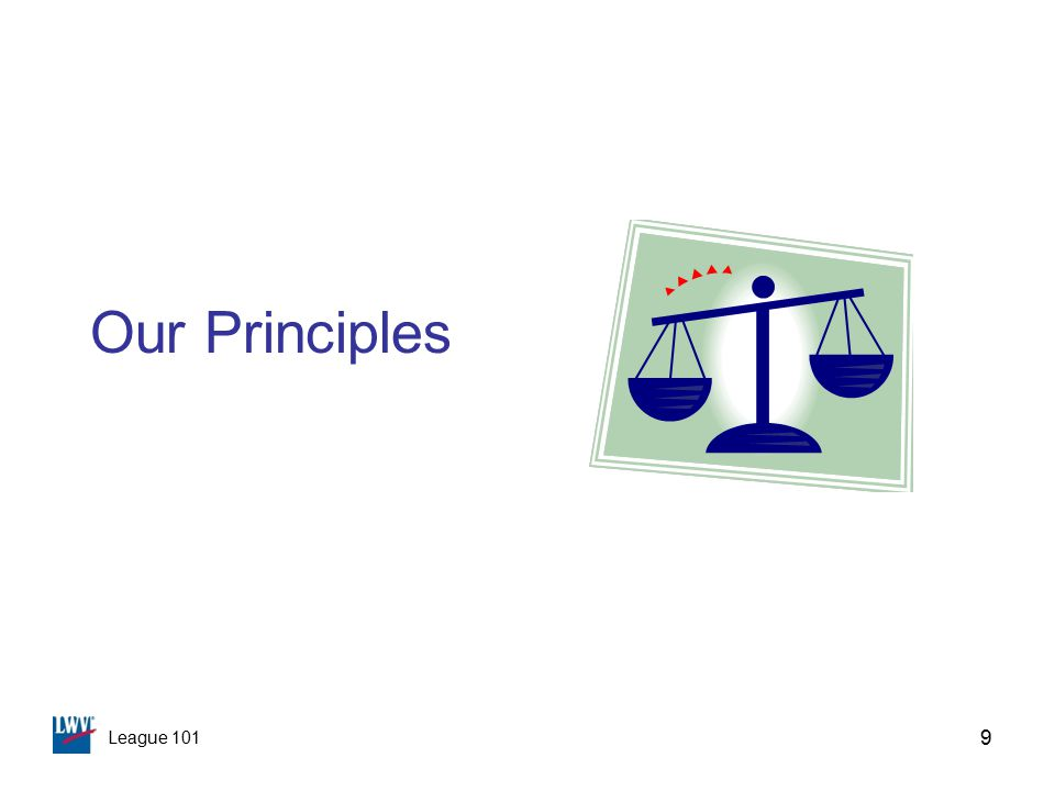 League 101 9 Our Principles
