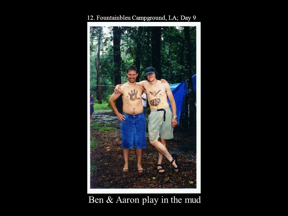 12. Fountainbleu Campground, LA; Day 9 Ben & Aaron play in the mud