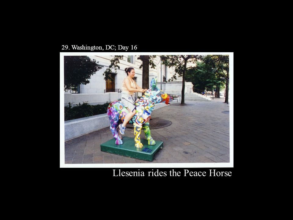 29. Washington, DC; Day 16 Llesenia rides the Peace Horse