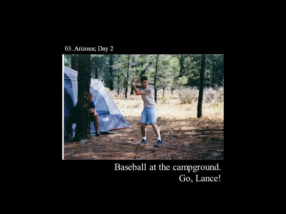 Baseball at the campground. Go, Lance! 03. Arizona; Day 2