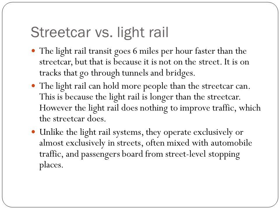 Streetcar vs.