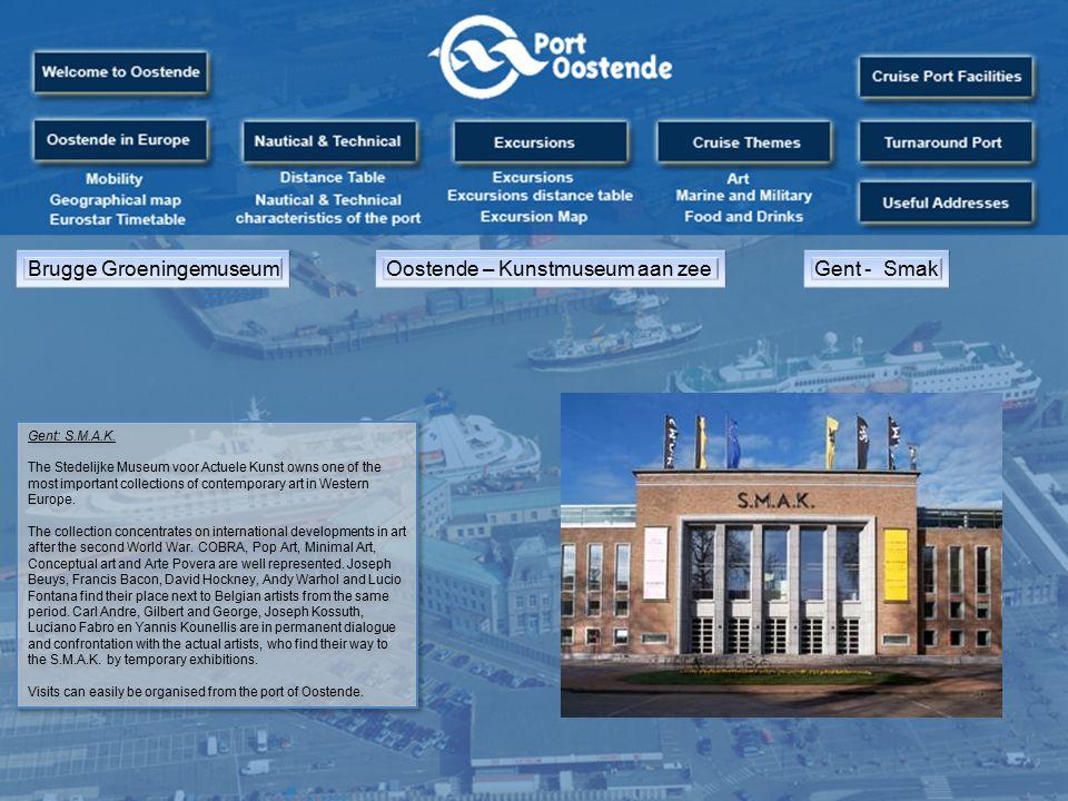 Brugge GroeningemuseumOostende – Kunstmuseum aan zeeGent - Smak Gent: S.M.A.K.