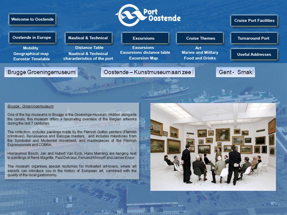 Brugge GroeningemuseumOostende – Kunstmuseum aan zeeGent - Smak Brugge : Groeningemuseum One of the top museums in Brugge is the Groeninge-museum.