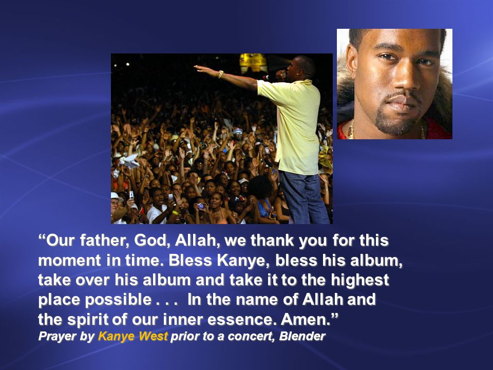 Our father, God, Allah, we thank you for this moment in time.