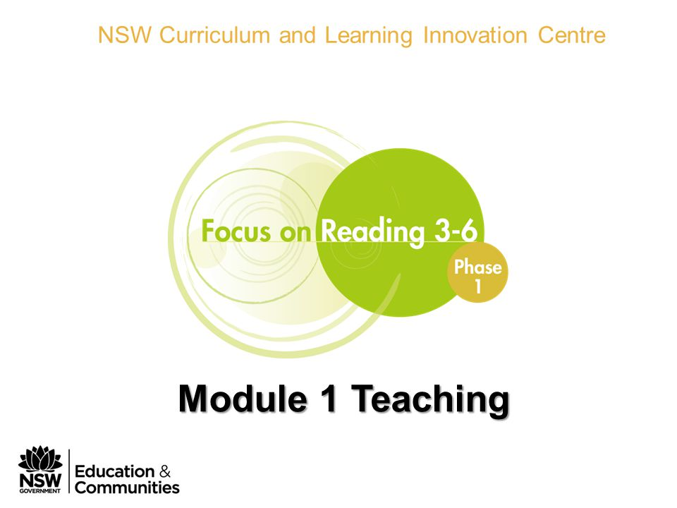 Phase 1 Module 1 Teaching NSW Curriculum and Learning Innovation Centre Module 1 Teaching