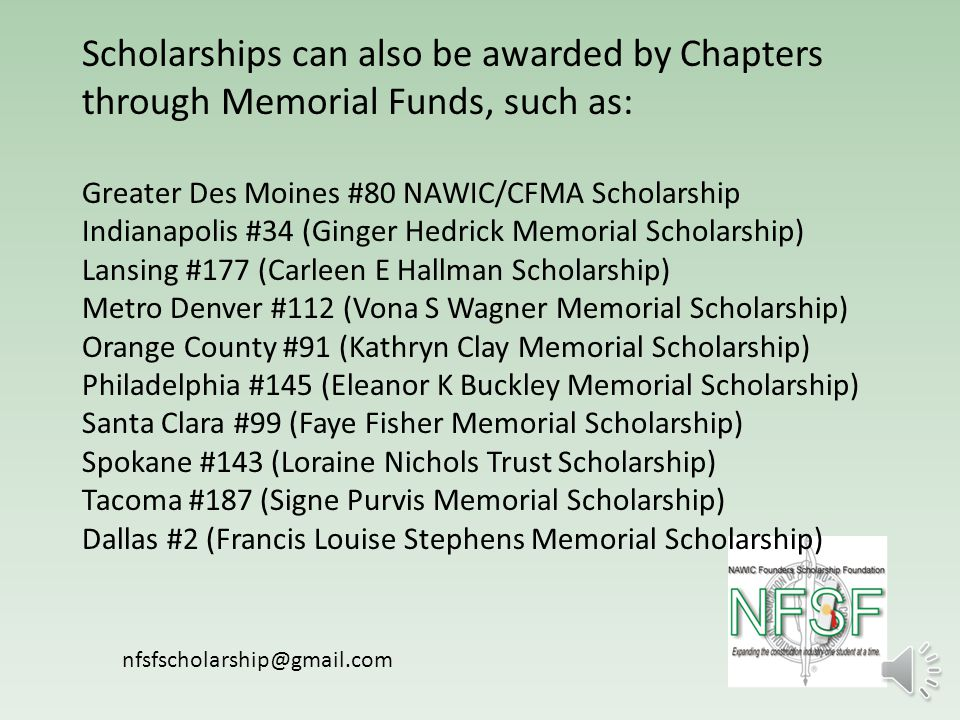 Chapters can have scholarships awarded in their name through the Foundation.