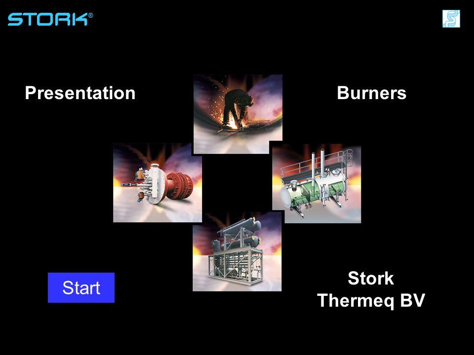Stork Thermeq B.V. ® Presentation Start Burners ® Stork Thermeq BV