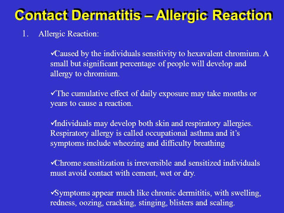 Contact Dermatitis – Allergic Reaction 1.