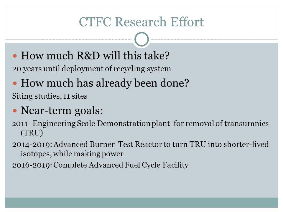 CTFC Research Effort How much R&D will this take.