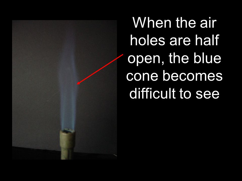 an example of a hot flame. Remember the hottest part of the flame is just above the inner cone.