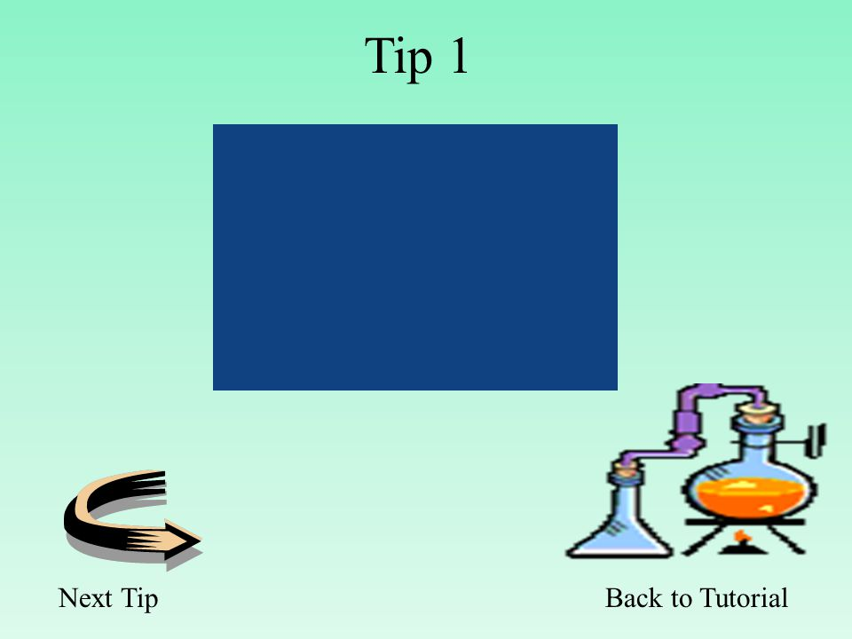 Back to Tutorial Tip 1 Next Tip