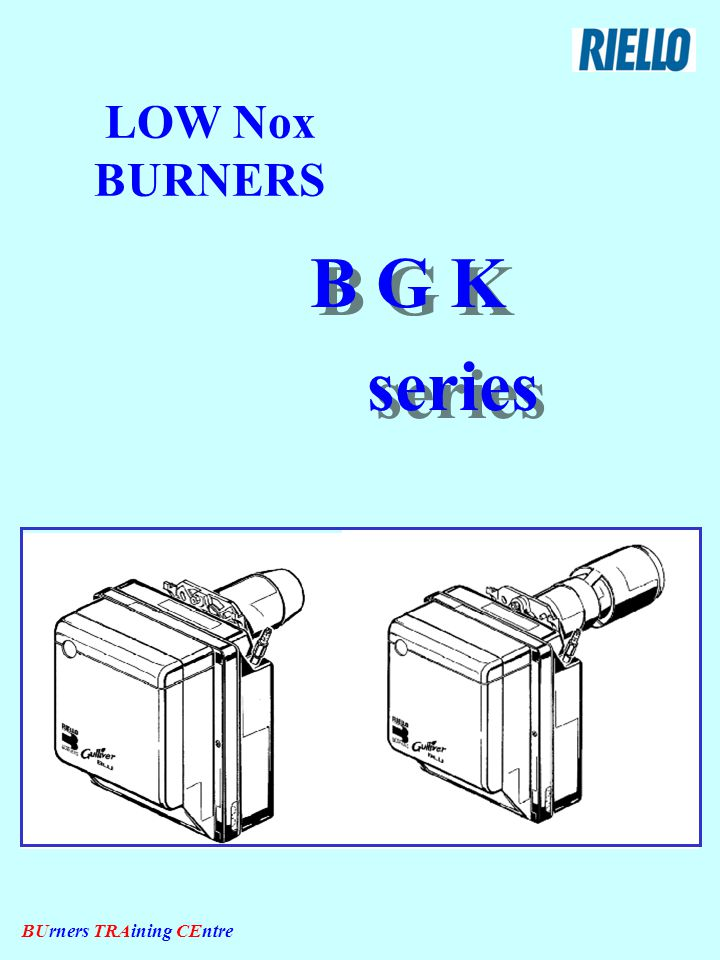 BUrners TRAining CEntre BURNER OPERATION