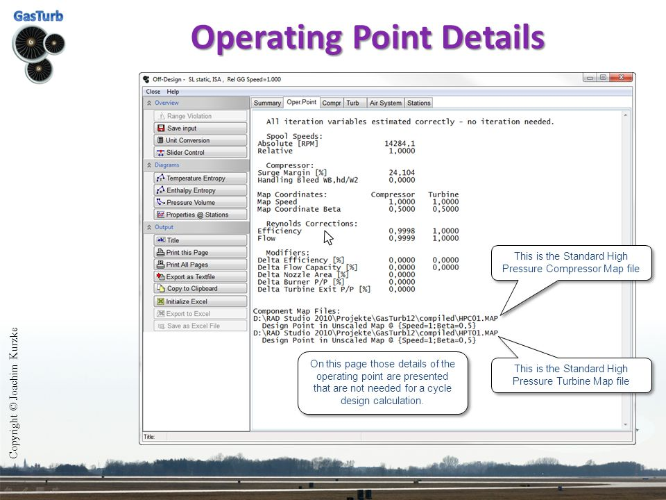 Copyright © Joachim Kurzke Operating Line Input The operating line commences with the single point which was calculated before the operating line window was opened.