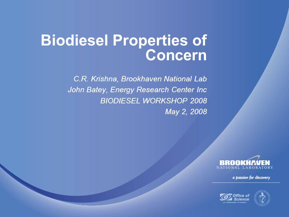 Biodiesel Properties of Concern C.R.