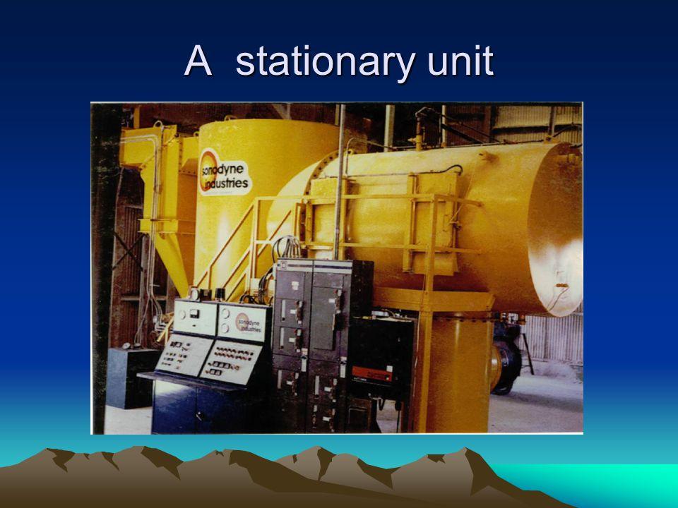 A stationary unit