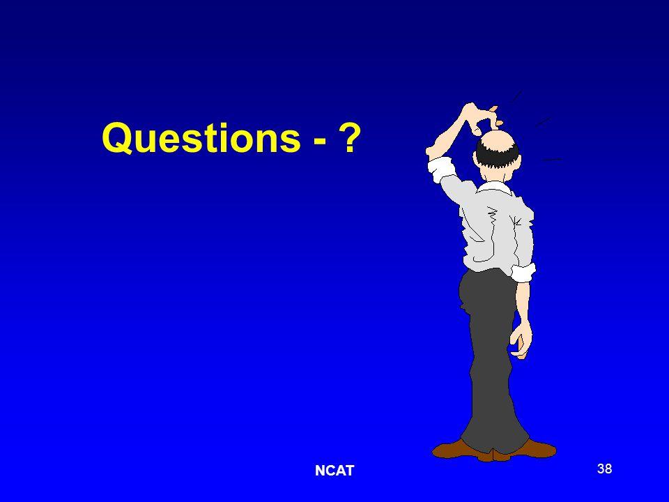 NCAT 38 Questions - ?