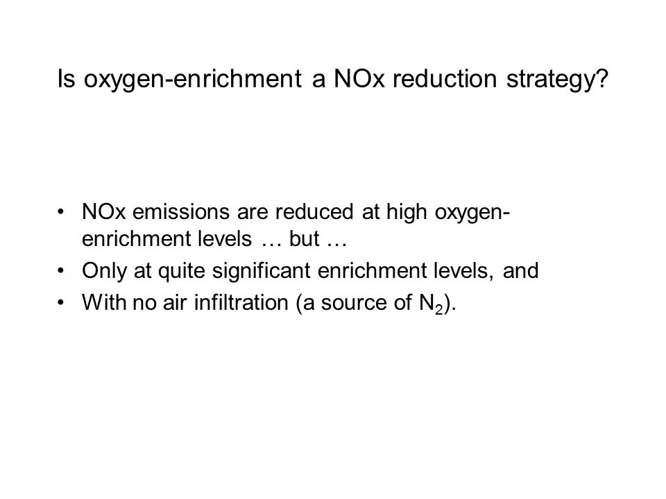Is oxygen-enrichment a NOx reduction strategy.