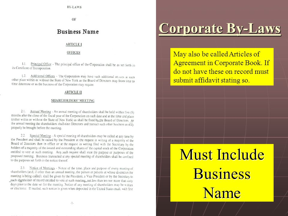 Corporate By-Laws May also be called Articles of Agreement in Corporate Book.
