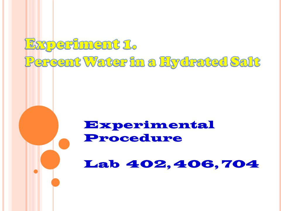 Experimental Procedure Lab 402, 406, 704