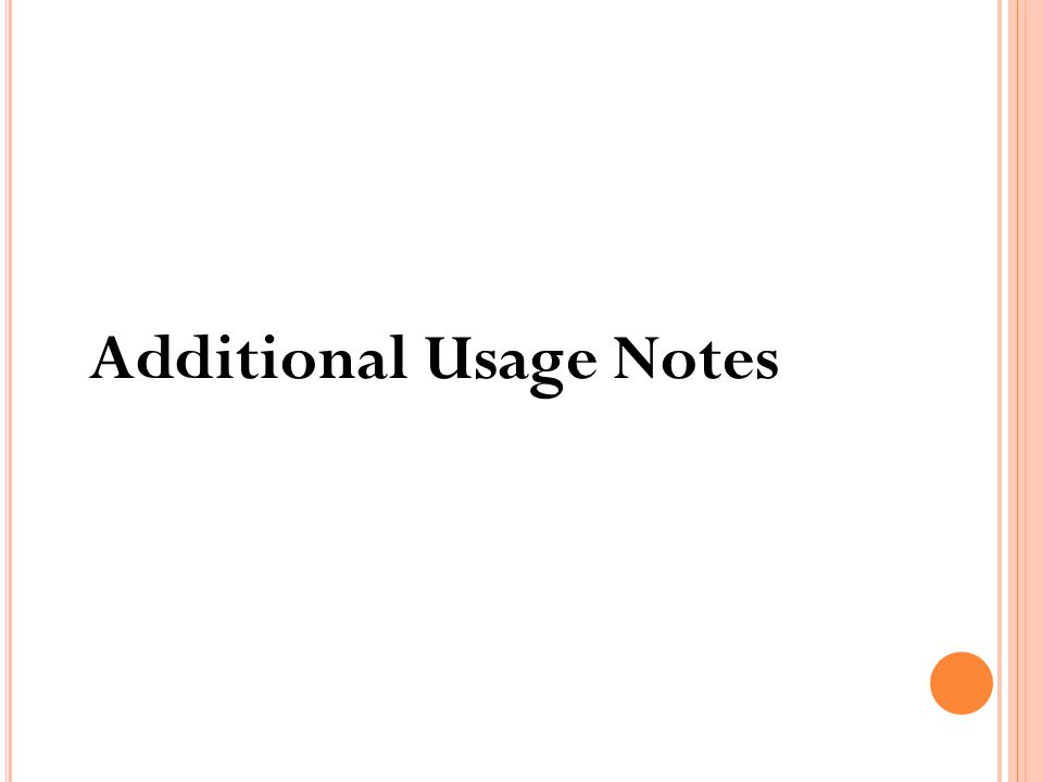 Additional Usage Notes