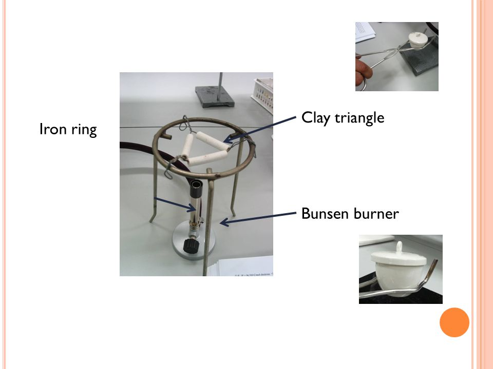 Iron ring Clay triangle Bunsen burner